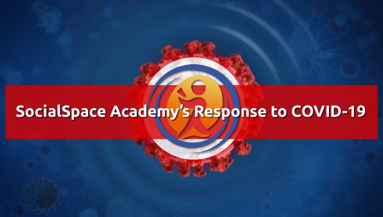SocialSpace Academy's Response to COVID-19