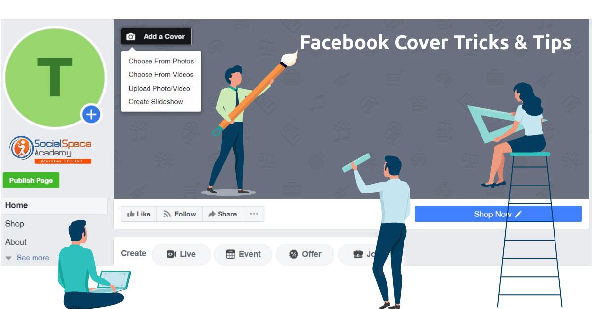 Facebook Cover Photo: Τι πρέπει, τι δεν πρέπει,  σωστές πρακτικές  & δημιουργικές ιδέες.